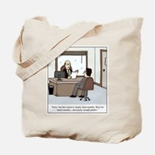 Cute Customer service humor Tote Bag