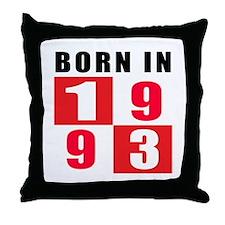 Born In 1993 Throw Pillow