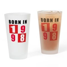 Born In 1998 Drinking Glass