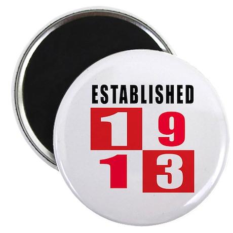 Established 1913 Magnet
