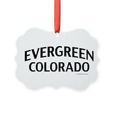 Evergreen Colorado Ornament
