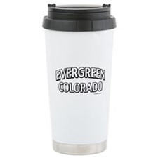 Evergreen Colorado Travel Mug