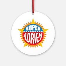 Super Adrien Ornament (Round)