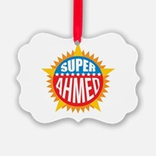 Super Ahmed Ornament