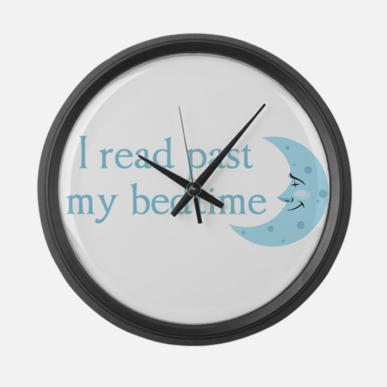 I read past my bedtime Large Wall Clock