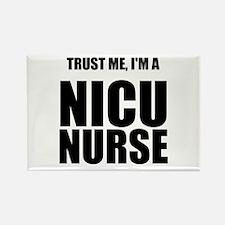 Trust Me, Im A NICU Nurse Rectangle Magnet