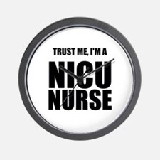 Trust Me, Im A NICU Nurse Wall Clock