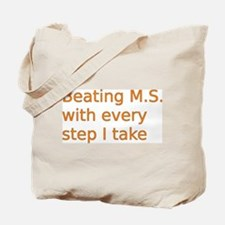 Beating M.S. with every step I take Tote Bag