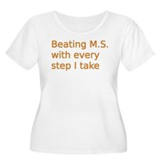 Beating M.S. with every step I take Plus Size T-Sh