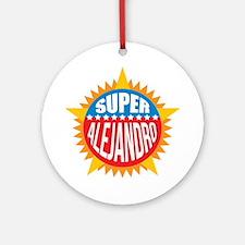 Super Alejandro Ornament (Round)