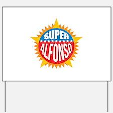 Super Alfonso Yard Sign
