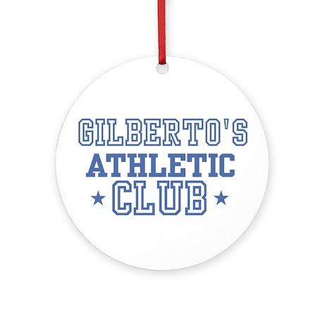 Gilberto Ornament (Round)