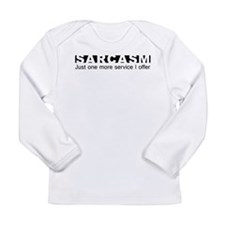 Sarcasm Just One More Service I Offer Long Sleeve