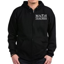 Math Teacher Zip Hoodie