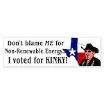 Don't blame ME! Kinky Bumper Sticker