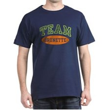 TEAM BRUNETTE T-Shirt