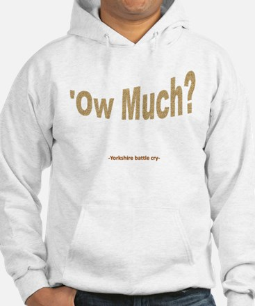 Ow Much? Hoodie