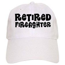 Retired Firefighter Gift Baseball Baseball Cap
