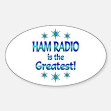 Ham Radio is the Greatest Decal