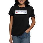 Waiting for my daughter...fro Women's Dark T-Shirt