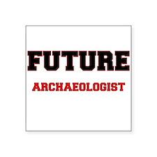 Future Archaeologist Sticker