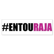 Hashtag #Entouraja Bumper Bumper Stickers