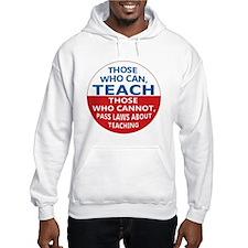 Those Who Can Teach Hoodie