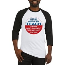 Those Who Can Teach Baseball Jersey