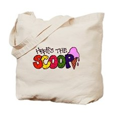 Here's the Scoop Tote Bag