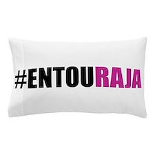 Hashtag #Entouraja Pillow Case