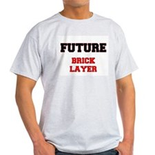 Future Brick Layer T-Shirt