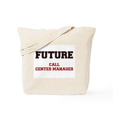 Future Call Center Manager Tote Bag
