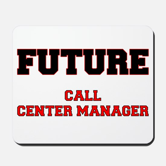Future Call Center Manager Mousepad