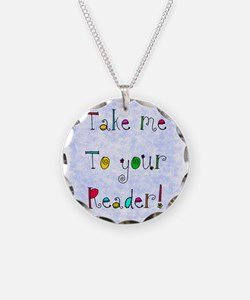 take me to your reader jewelry Necklace