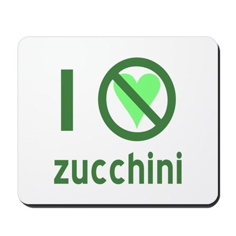 I Hate Zucchini Mousepad