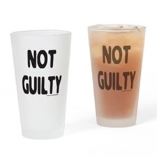 NOT GUILTY Drinking Glass