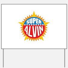 Super Alvin Yard Sign