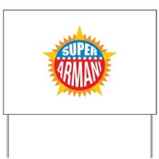 Super Armani Yard Sign
