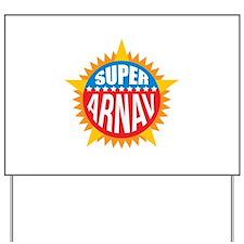 Super Arnav Yard Sign