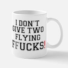 I DONT GIVE TWO FLYING FFUCKS! Z Small Mug