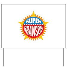 Super Branson Yard Sign