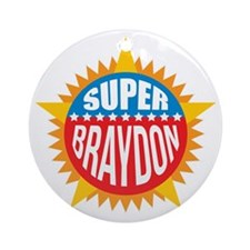 Super Braydon Ornament (Round)