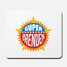 Super Brenden Mousepad