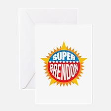 Super Brendon Greeting Card