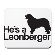 He's a Leonberger Mousepad