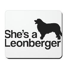 She's a Leonberger Mousepad