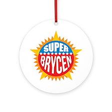 Super Brycen Ornament (Round)