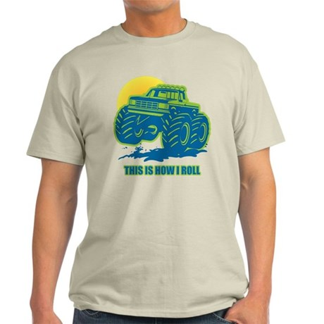 How I Roll Monster Truck Light T-Shirt