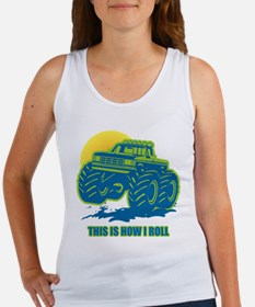 How I Roll Monster Truck Women's Tank Top