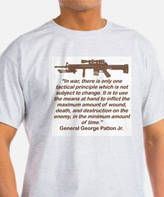 IN WAR THERE IS ONLY ONE TACTICAL PRINCIPLE T-Shir